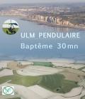 ULM pendulaire - baptême 30mn
