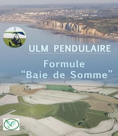 """ULM pendulaire -  Formule """"Baie de Somme"""""""