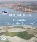 """ULM Autogire - Formule """"Baie de Somme"""""""