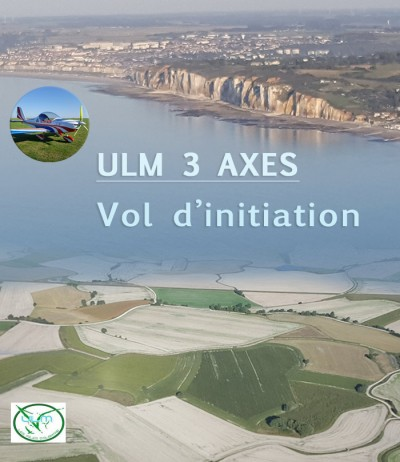 ULM 3 axes - Vol d'initiation 30 Min