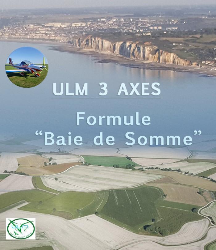 "ULM 3 axes - Formule ""Baie de Somme"""
