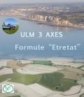 "ULM 3 axes - Formule ""Etretat"""