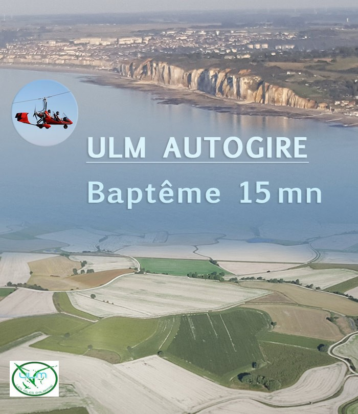 ULM Autogire - Baptême 20 Min